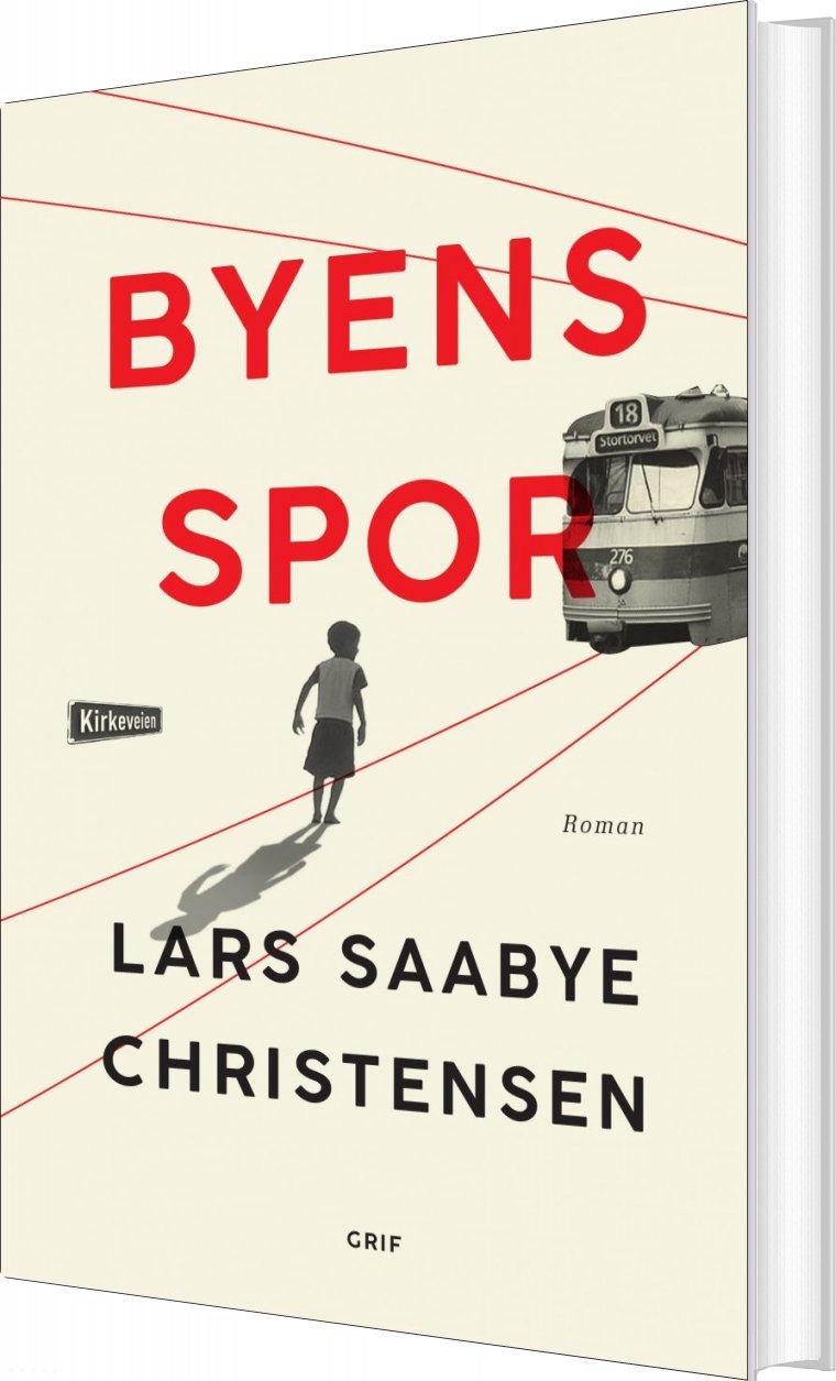 Byens Spor - Lars Saabye Christensen - Bog