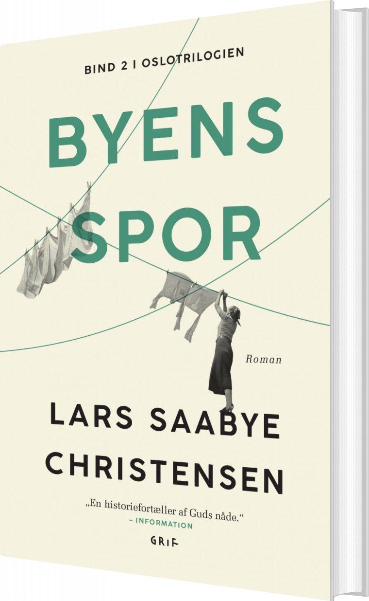 Image of   Byens Spor, Bind 2 - Lars Saabye Christensen - Bog