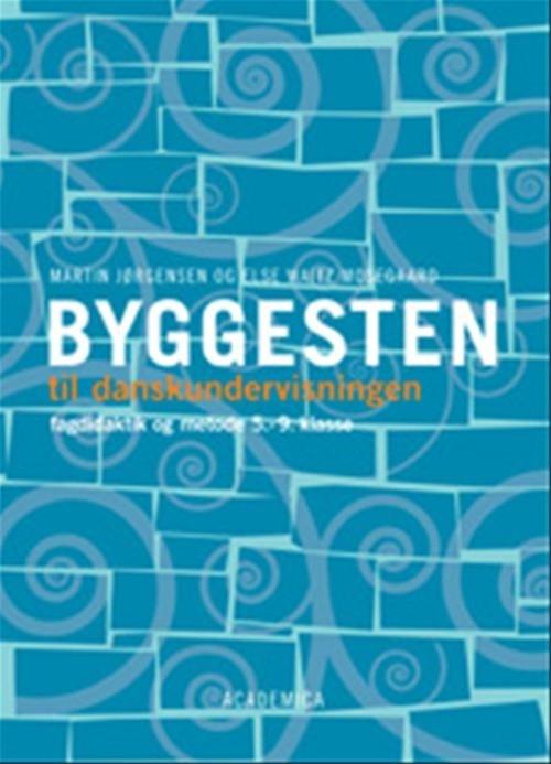 Image of   Byggesten Til Danskundervisningen - Martin Jørgensen - Bog