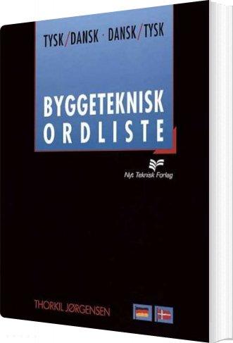 Image of   Byggeteknisk Ordliste - Thorkil Jørgensen - Bog