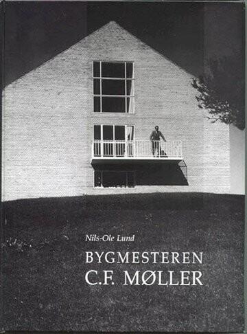 Image of   Bygmesteren C.f. Møller - Nils-ole Lund - Bog