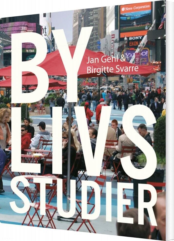 Image of   Bylivsstudier - Birgitte Svarre - Bog