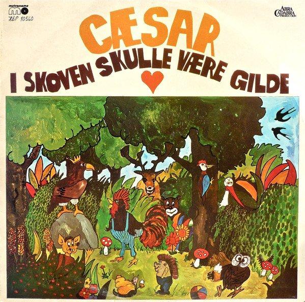 Image of   Cæsar - I Skoven Skulle Være Gilde - CD