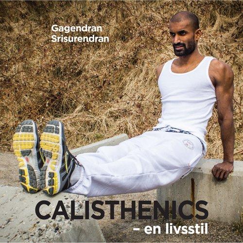 Calisthenics - Gagendran Srisurendran - Bog