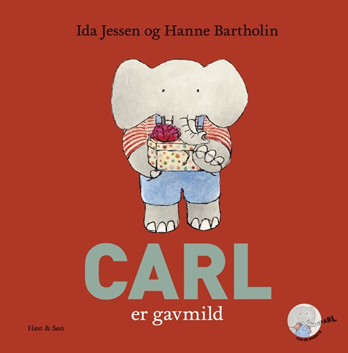 Image of   Carl Er Gavmild - Hanne Bartholin - Bog