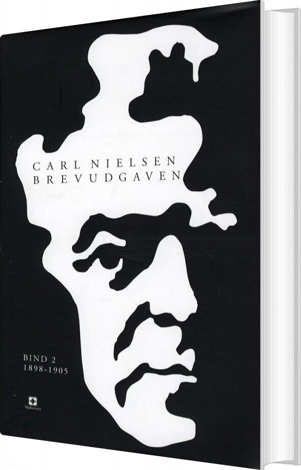 Image of   Carl Nielsen Brevudgaven 2 (1898-1905) - Carl Nielsen - Bog