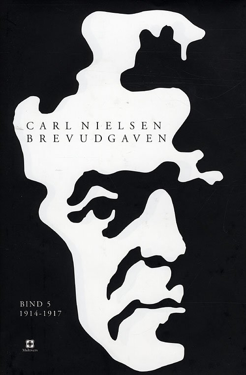 Image of   Carl Nielsen Brevudgaven 5 (1914-1917) - John Fellow - Bog