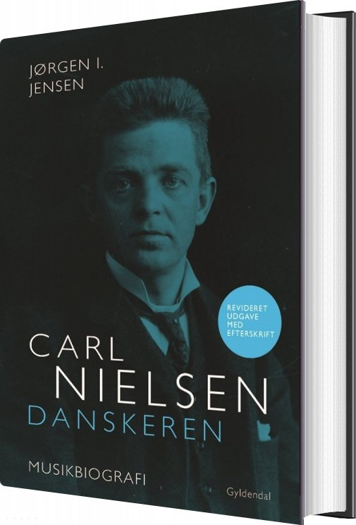 Carl Nielsen. Danskeren - Jørgen I. Jensen - Bog