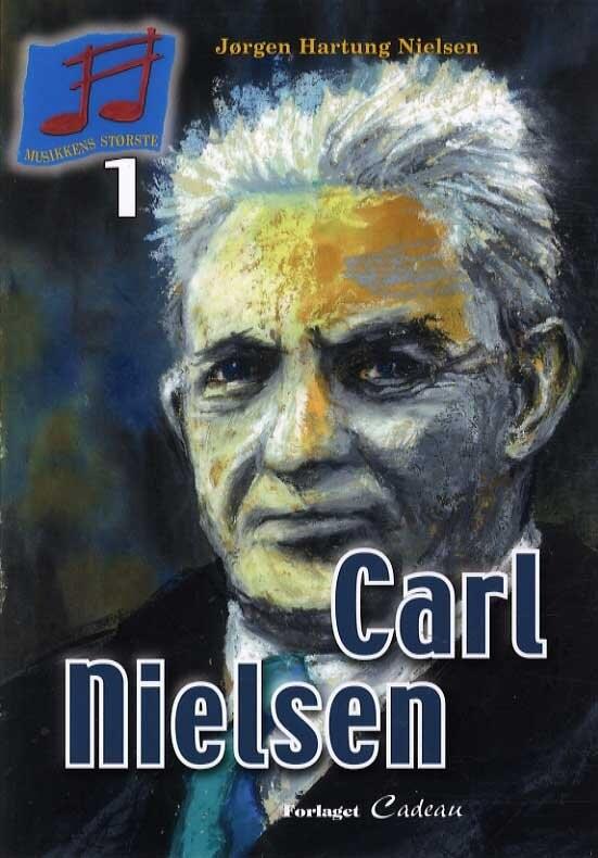 Image of   Carl Nielsen - Jørgen Hartung Nielsen - Bog