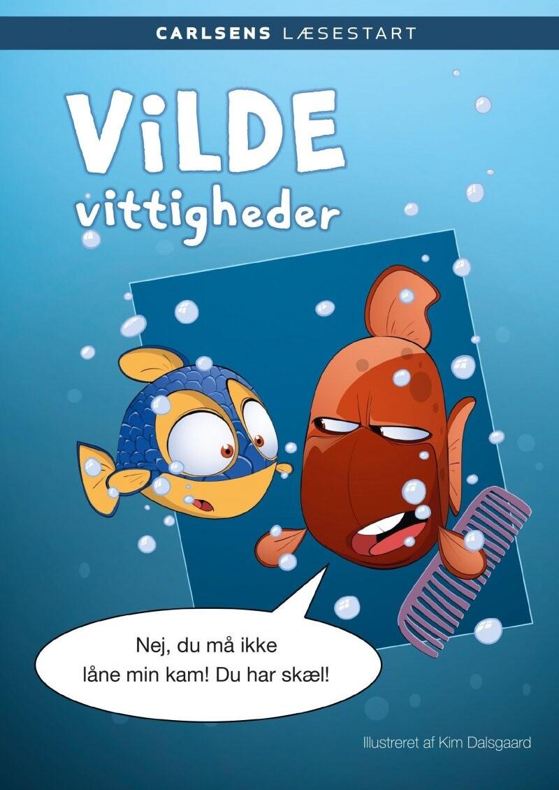 Image of   Carlsens Læsestart: Vilde Vittigheder - Kim Dalsgaard - Bog