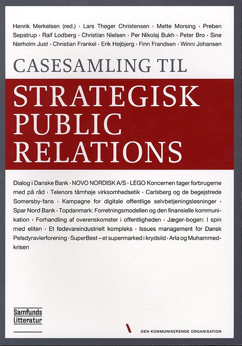 Image of   Casesamling Til Strategisk Public Relations - Henrik Merkelsen - Bog