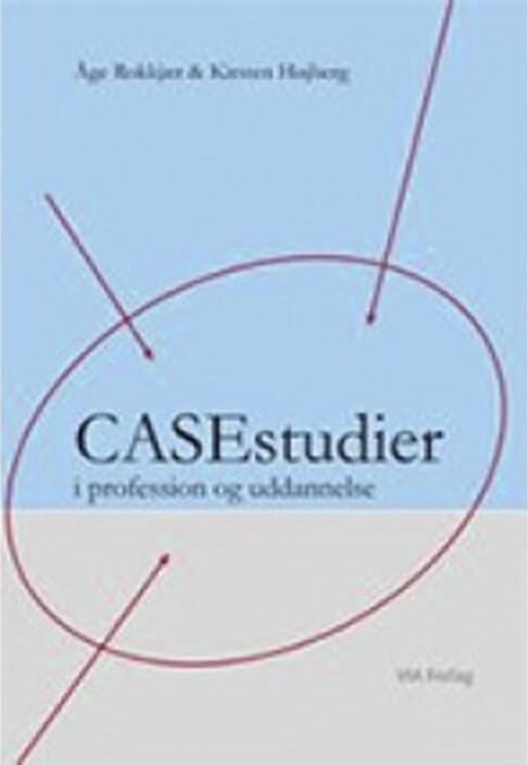 Image of   Casestudier I Profession Og Uddannelse - åge Rokkjær - Bog