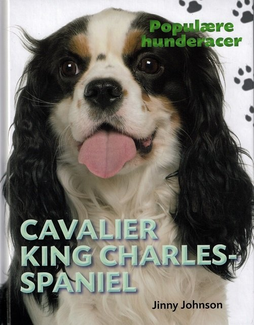 Populære Hunderacer - Cavalier King Charles Spaniel - Jinny Johnson - Bog