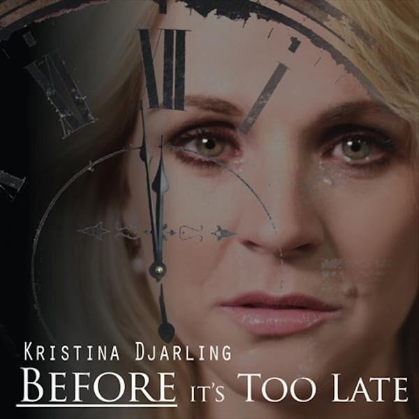 Billede af Kristina Djarling - Before Its Too Late - CD
