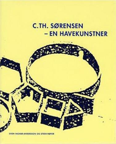 Image of   C. Th. Sørensen - En Havekunstner - Steen Høyer - Bog