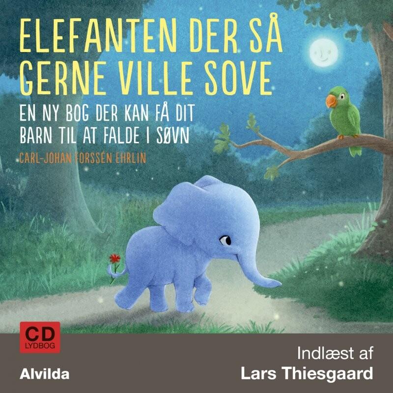 Image of   Elefanten Der Så Gerne Ville Sove - Carl-johan Forssén Ehrlin - Cd Lydbog
