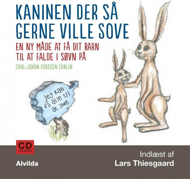 Image of   Kaninen Der Så Gerne Ville Sove - Carl-johan Forssén Ehrlin - Cd Lydbog