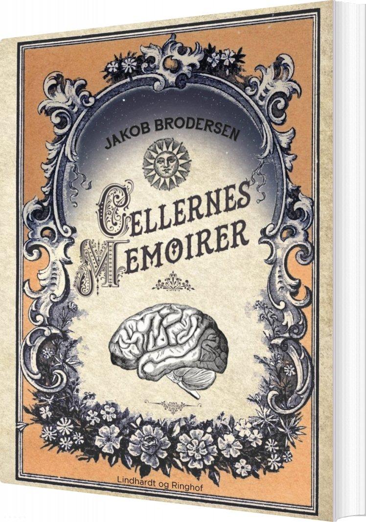 Cellernes Memoirer - Jakob Brodersen - Bog