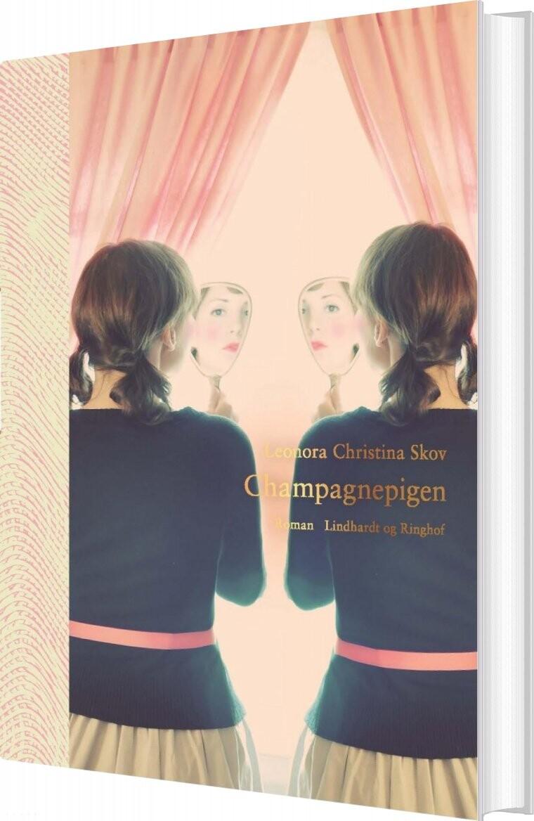 Champagnepigen - Leonora Christina Skov - Bog