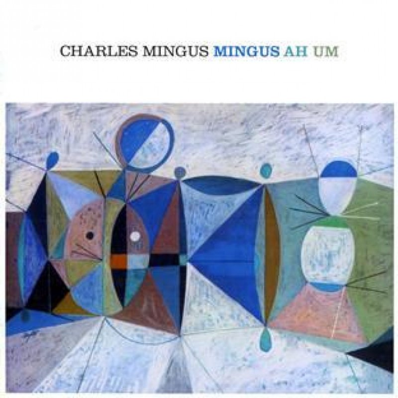 Image of   Charles Mingus - Mingus Ah Um - CD