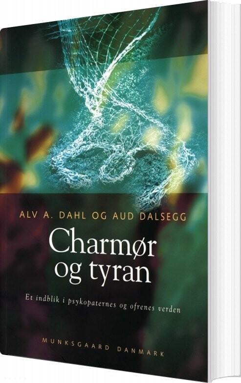 Image of   Charmør Og Tyran - Alv A. Dahl - Bog