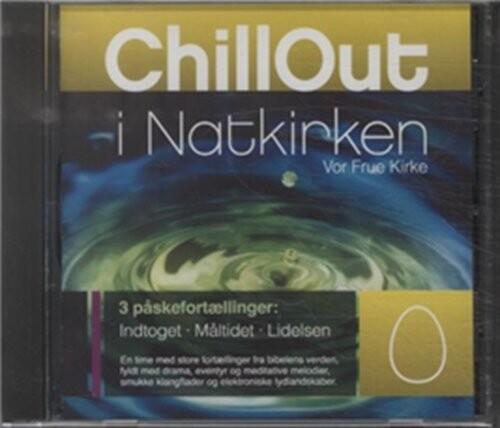 Chillout I Natkirken - Påske - Kim Pedersen - Cd Lydbog