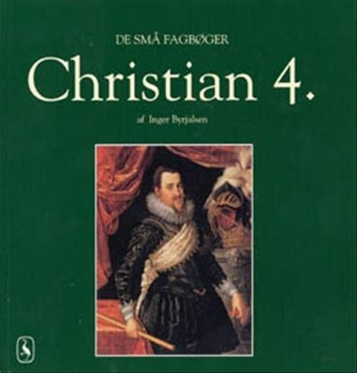 Christian 4 - Inger Byrjalsen - Bog