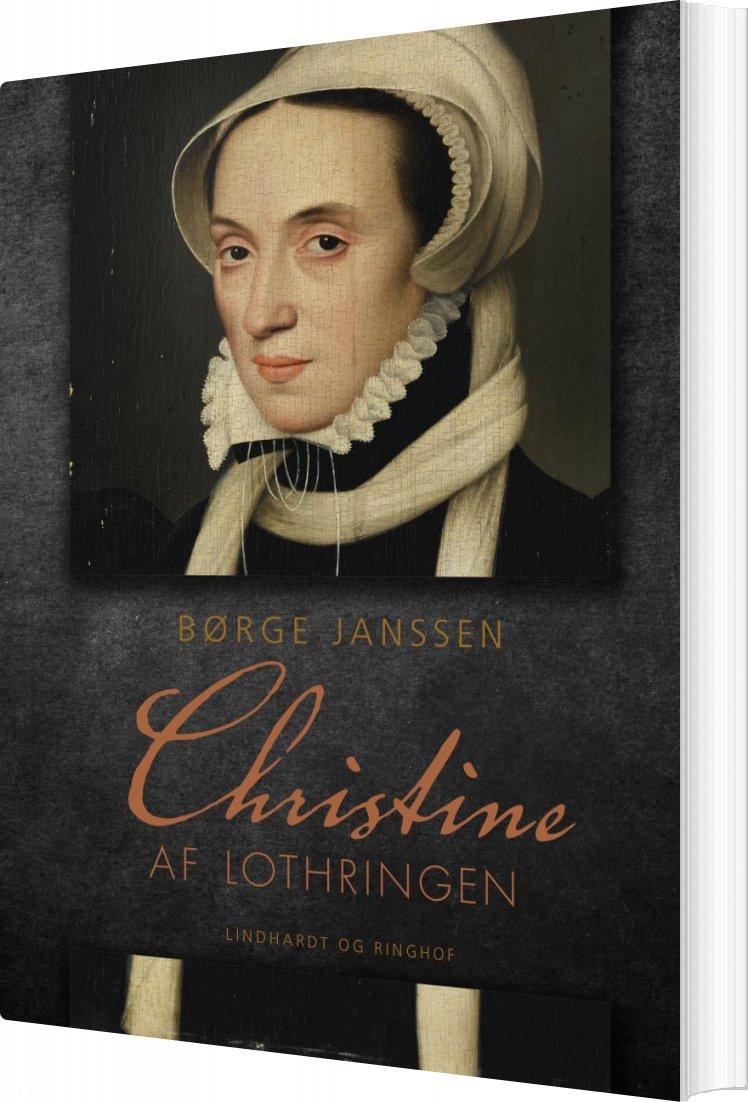 Christine Af Lothringen - Børge Janssen - Bog