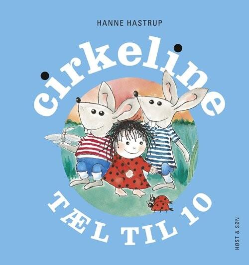 Image of   Cirkeline Tæl Til 10 - Hanne Hastrup - Bog