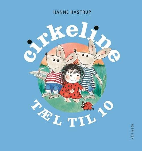 Cirkeline Tæl Til 10 - Hanne Hastrup - Bog