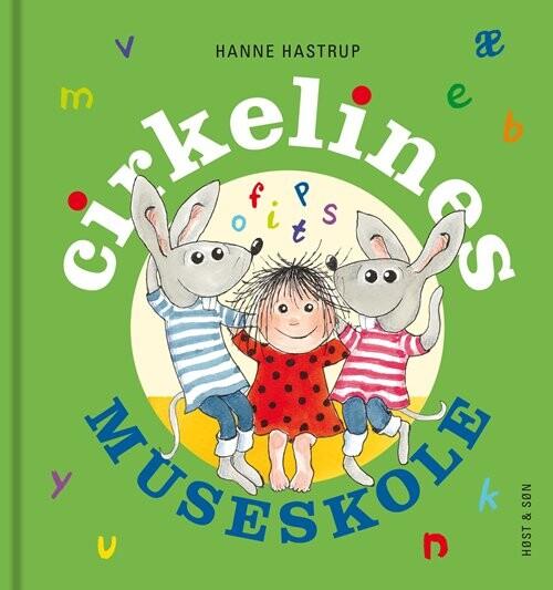 Image of   Cirkelines Museskole - Miniformat - Hanne Hastrup - Bog