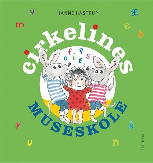 Image of   Cirkelines Museskole - Hanne Hastrup - Bog