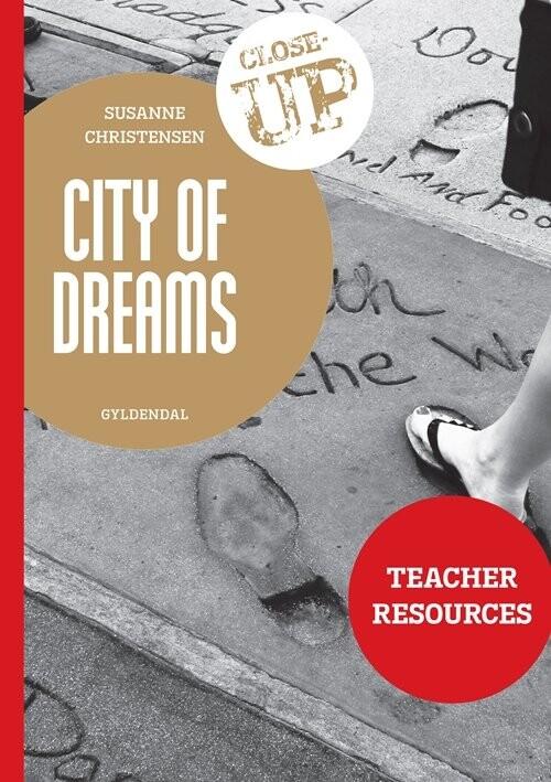 City Of Dreams - Teacher Resources - Susanne Christensen - Bog
