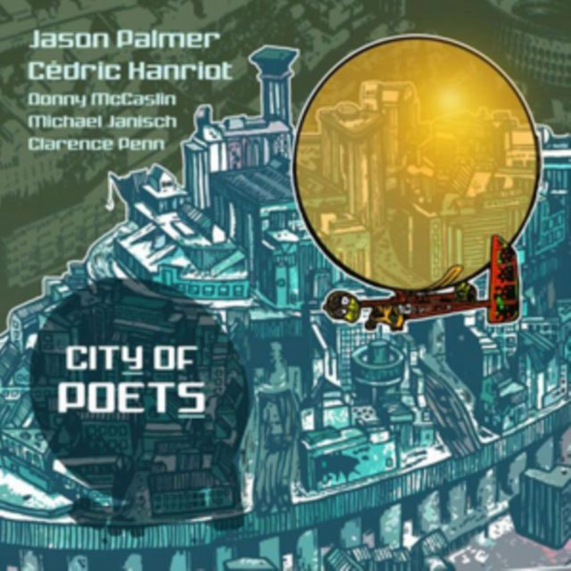 Image of   Jason Palmer & Cedric Hanriot - City Of Poets - CD