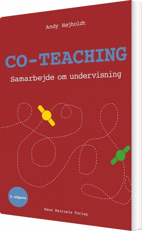 Co-teaching - Samarbejde Om Undervisning - Andy Højholdt - Bog