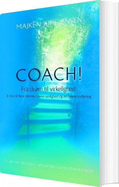 Billede af Coach! - Majken Juhl Jensen - Bog