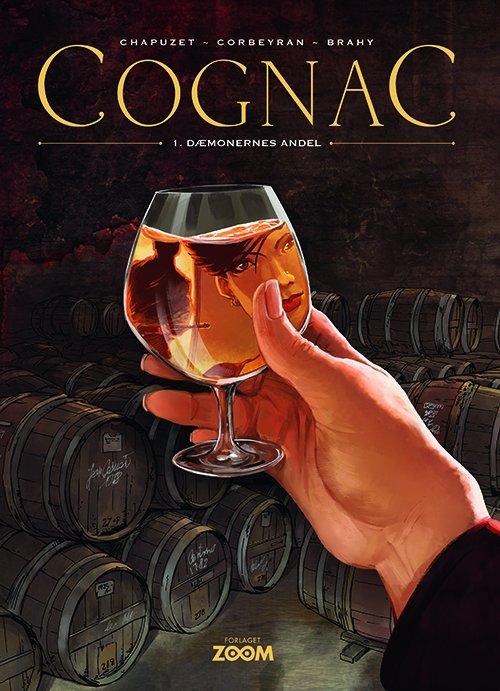 Image of   Cognac 1: Dæmonernes Andel - Chapuzet - Tegneserie