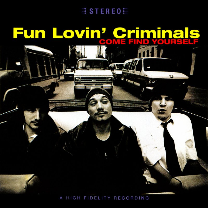 Fun Lovin Criminals - Come Find Yourself - Vinyl / LP