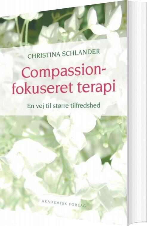 Image of   Compassionfokuseret Terapi - Christina Schlander - Bog