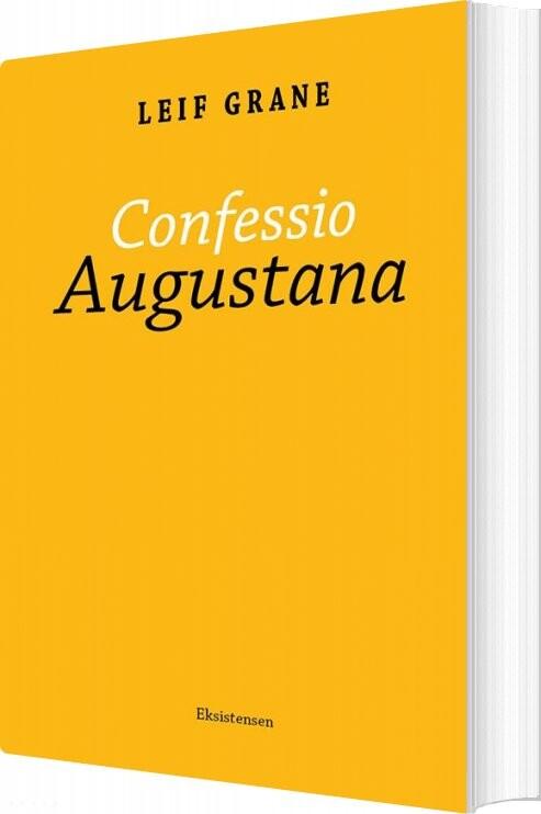 Confessio Augustana - Leif Grane - Bog