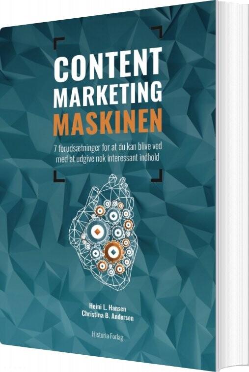 Image of   Content Marketing Maskinen - Heini L. Hansen - Bog