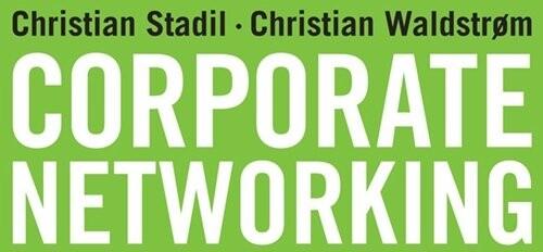 Billede af Corporate Networking - Christian Stadil - Bog