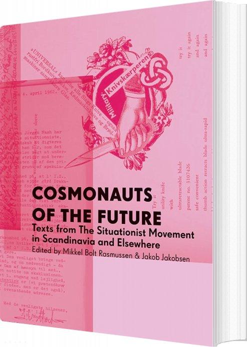 Cosmonauts Of The Future - Mikkel Bolt - Bog