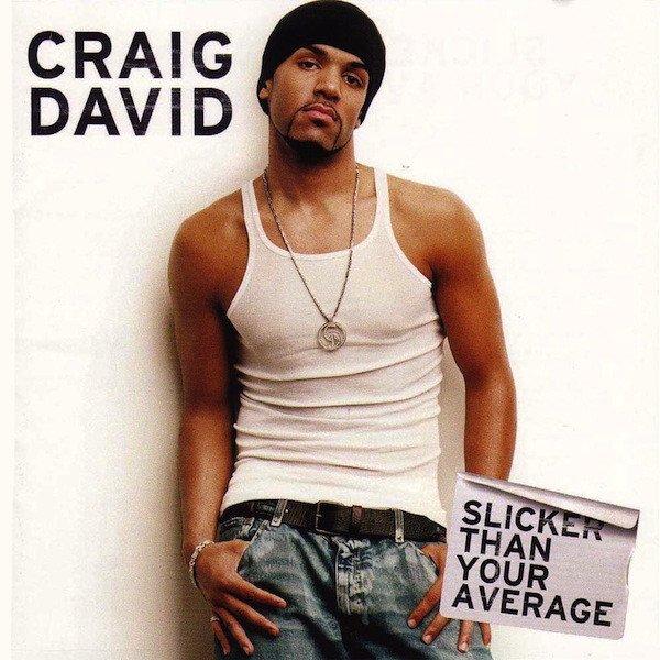 Image of   Craig David - Slicker Than Your Average - CD