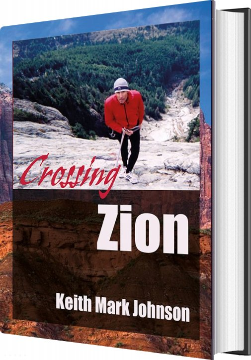Image of   Crossing Zion - Keith Mark Johnson - Bog