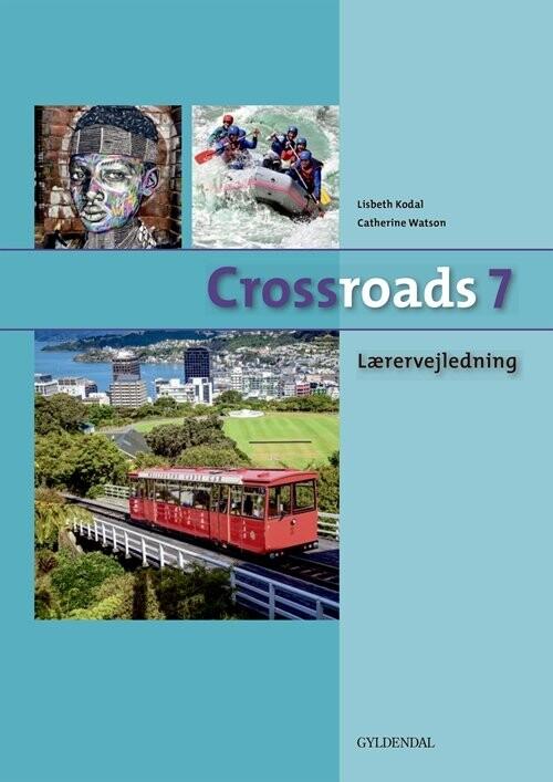 Image of   Crossroads 7 Lærervejledning - Catherine Watson - Bog