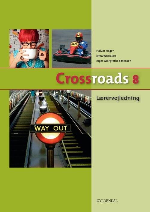 Image of   Crossroads 8 Lærervejledning - Inger-margrethe Sørensen - Bog
