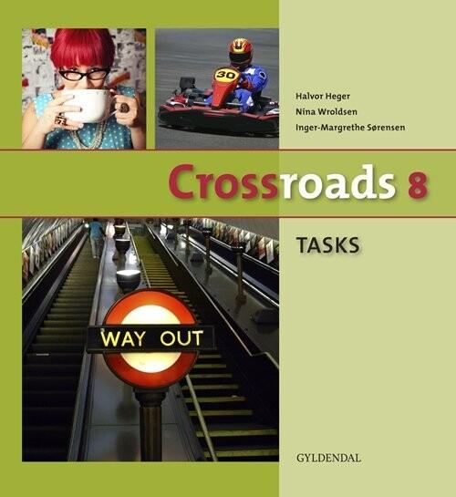 Image of   Crossroads 8 Tasks - Inger-margrethe Sørensen - Bog