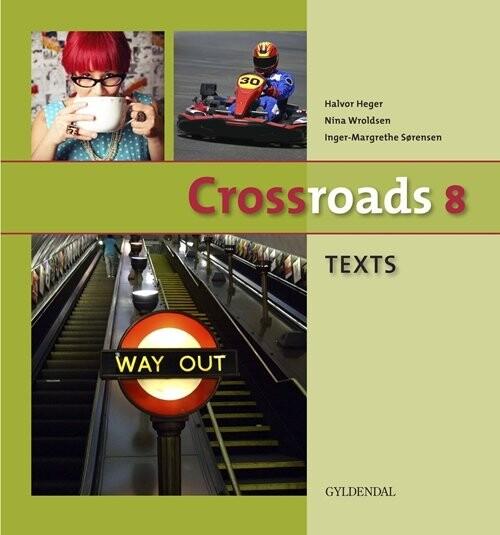 Image of   Crossroads 8 Texts - Inger-margrethe Sørensen - Bog
