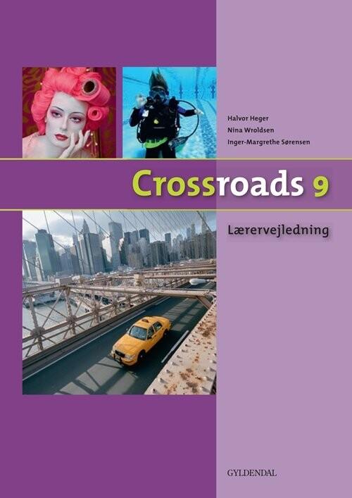 Image of   Crossroads 9 Lærervejledning - Inger-margrethe Sørensen - Bog